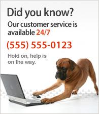 Notre service client est disponible 24 heures sur 24, 7 jours sur 7. Appelez-nous au (555) 555-0123.